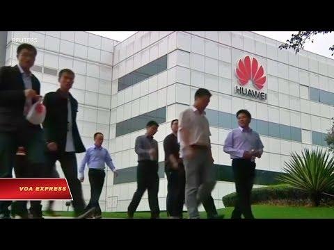 TQ: Các dự luật Mỹ nhắm vào Huawei, ZTE là 'hiếu chiến' (VOA)