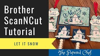 Brother ScanNCut Tutorial - Cutting Patterned Paper - Let it Snow - 2019 Holiday Catalog