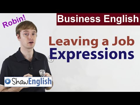 Business English: Leaving a Job Expressions