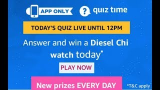 Amazon quiz answer today,  18 May 2019