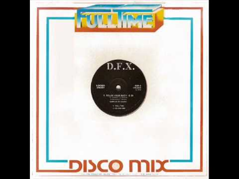 D.F.X. - Relax Your Body (another version) - UC0PQ8Cn5m9zS54YJn55pQgg