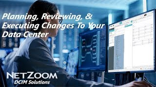 NetZoom's DCIM Solution Allows Planning, Reviewing, And Executing Changes To Your Data Center