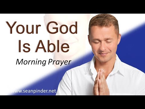 EPHESIANS 3 - YOUR GOD IS ABLE  - MORNING PRAYER (video)