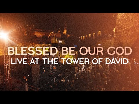 Blessed be Our God // LIVE at the TOWER of DAVID, Jerusalem // Joshua Aaron