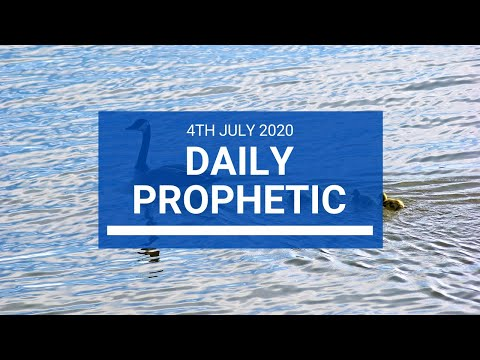 Daily Prophetic 4 July 2020 3 of 10