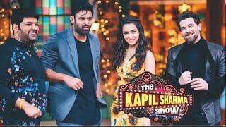 The Kapil Sharma Show Join Prabhas & Shraddha Kapoor || Neil Nitin Mukesh || Saaho Trailer