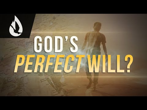 Walking in God's Perfect Will