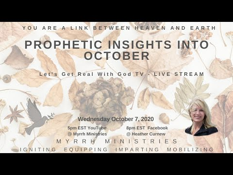 PROPHETIC  INSIGHTS INTO OCTOBER! Atmosphere of Heaven PART 2