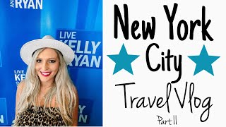 NYC TRAVEL VLOG | PART II | TRAVEL WITH ME