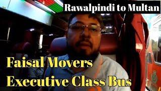 Rawalpindi to Multan  EXECUTIVE CLASS Bus Faisal Movers   Bus & terminal Review travel vlog