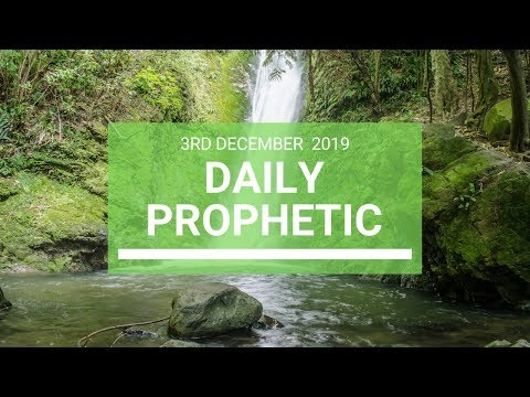 Daily Prophetic 3 December 4 of 4