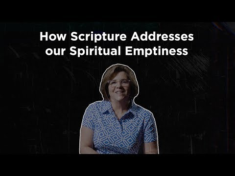 Nancy Guthrie on How Scripture Addresses our Spiritual Emptiness