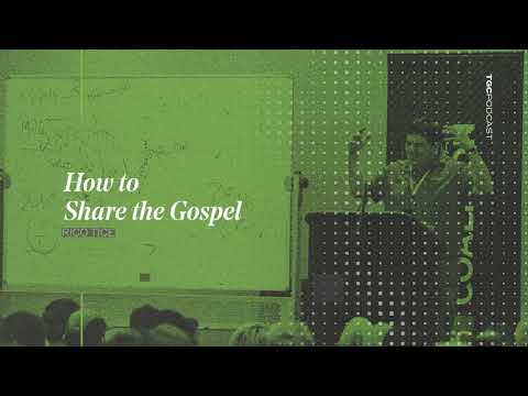 Rico Tice  How to Honestly Share the Gospel  TGC Podcast
