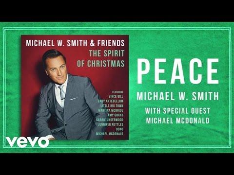 Michael W. Smith - Peace (Lyric Video) ft. Michael McDonald - michaelwsmithvevo