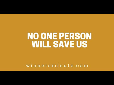 No One Person Will Save Us // The Winner's Minute With Mac Hammond