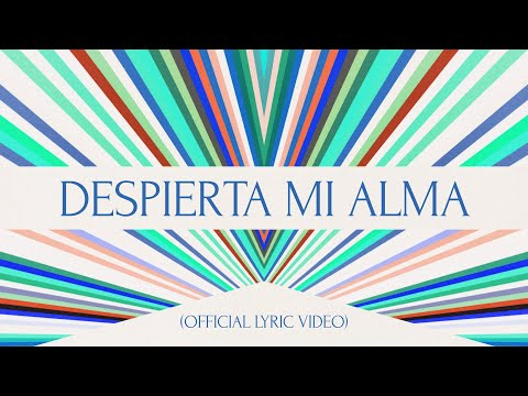 Despierta Mi Alma (Official Lyric Video ) - Hillsong Worship and Hillsong En Espaol