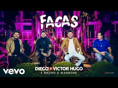 DIEGO & VICTOR HUGO E BRUNO & MARRONE - FACAS