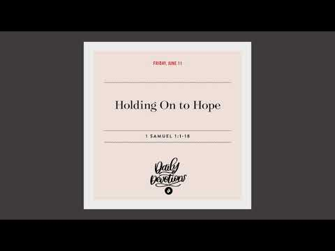 Holding On to Hope  Daily Devotional