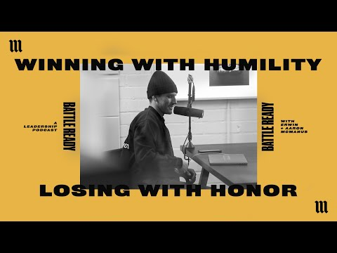 WINNING WITH HUMILITY, LOSING WITH HONOR  Battle Ready - S03E26
