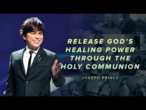Find Hope In The Healing Power Of The Holy Communion  Joseph Prince