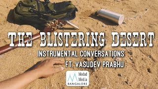The Blistering Desert | This and That - ca_ravi , Blues_n_RnB