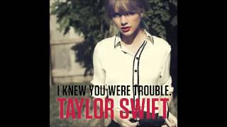 I Knew You Were Trouble (Male Version)