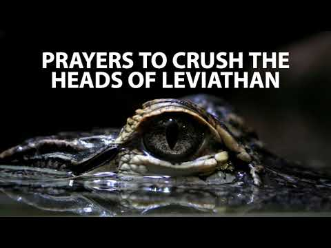 Prayers to Crush the Heads of Leviathan  Jennifer LeClaire