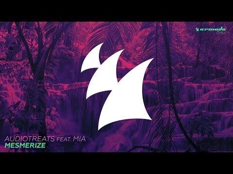 Audiotreats feat. Mia - Mesmerize - UCGZXYc32ri4D0gSLPf2pZXQ