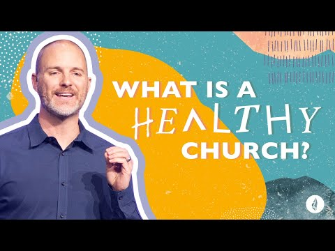 Church Redefined  What is a Healthy Church  Carl Kuhl