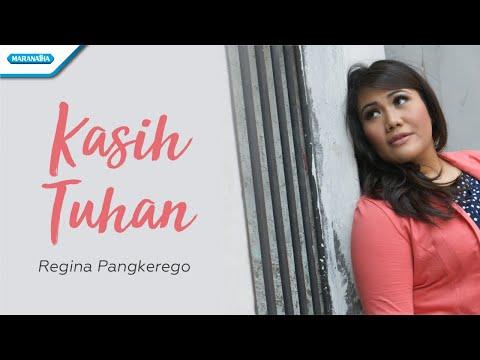 Kasih Tuhan - Regina Pangkerego (with lyric)