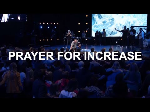 Prayer For Increase  Eric Johnson  Bethel Church