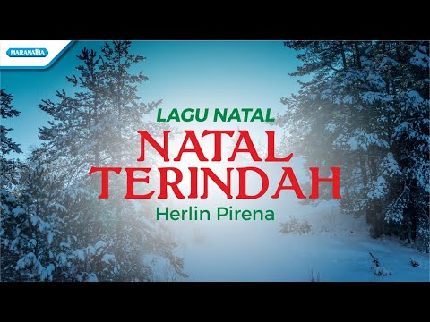 Natal Terindah - Lagu Natal - Herlin Pirena (with lyric)