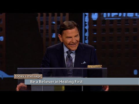 Be a Believer in Healing First