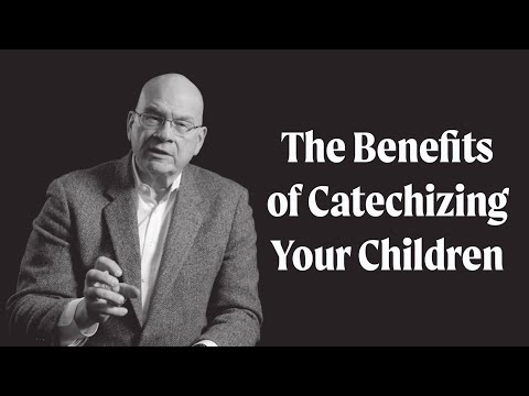 The Benefits of Catechizing Your Children