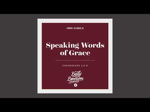 Speaking Words of Grace - Daily Devotion