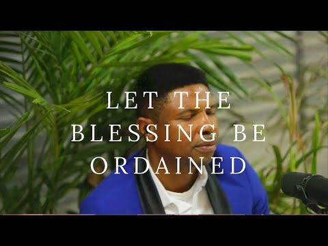 LET THE BLESSING BE ORDAINED - Prophet Babs Adewunmi