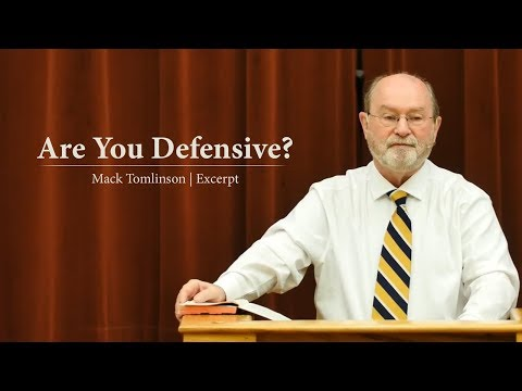 Are You Defensive? - Mack Tomlinson
