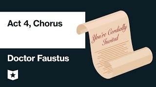 Doctor Faustus by Christopher Marlowe | Act 4, Chorus