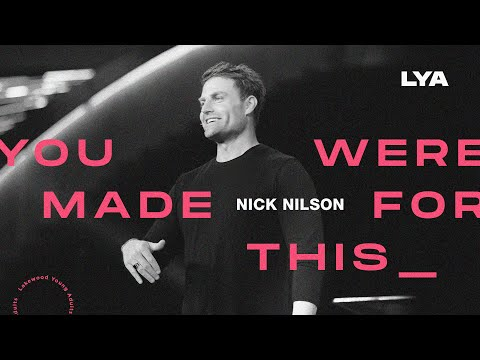 You Were Made For This  Nick Nilson  2020