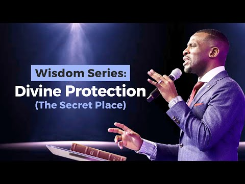 WISDOM SERIES - [DIVINE PROTECTION]  ISAAC OYEDEPO