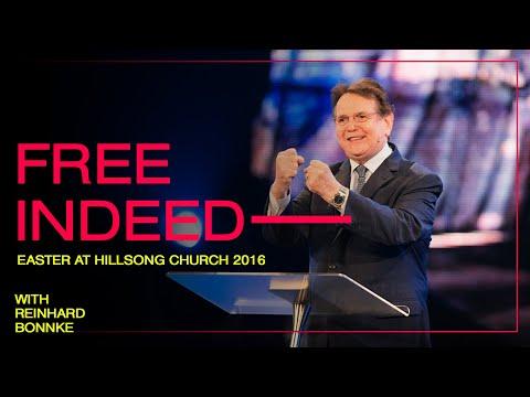 Free Indeed  Reinhard Bonnke  Hillsong Church Easter Message 2016
