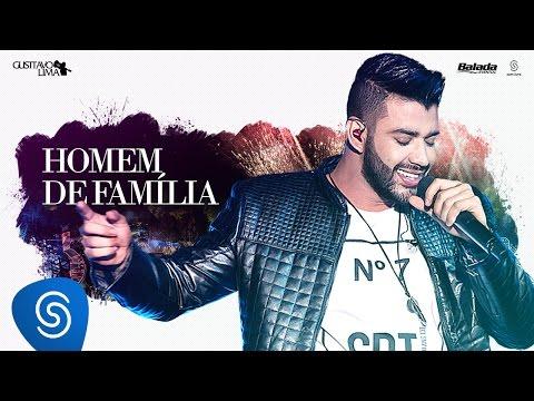 GUSTTAVO LIMA - HOMEM DE FAMÍLIA