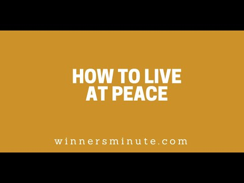 How to Live at Peace // The Winner's Minute With Mac Hammond