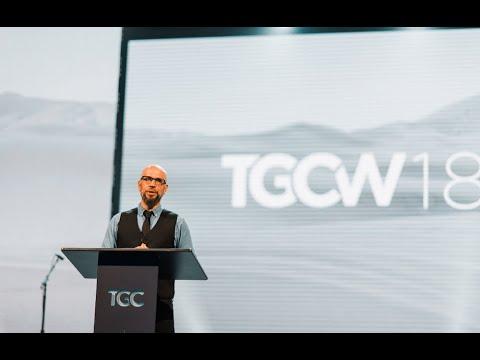 Tony Merida  Loving the Fatherless  TGCW18