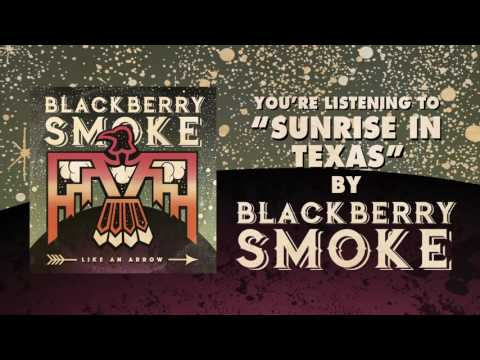 BLACKBERRY SMOKE - Sunrise In Texas (Official Audio)