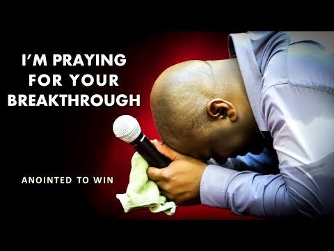 I'M PRAYING FOR YOUR BREAKTHROUGH - MORNING PRAYER