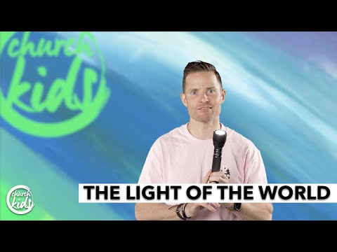 ChurchKids: The Light of the World