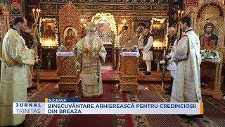 Binecuvantare arhiereasca pentru credinciosii din Breaza