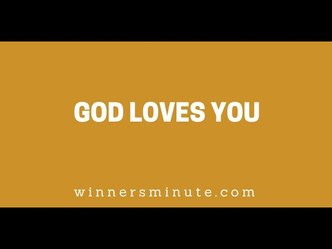 God Loves You // The Winner's Minute With Mac Hammond