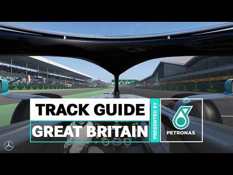 PETRONAS F1 Track Guide: Silverstone